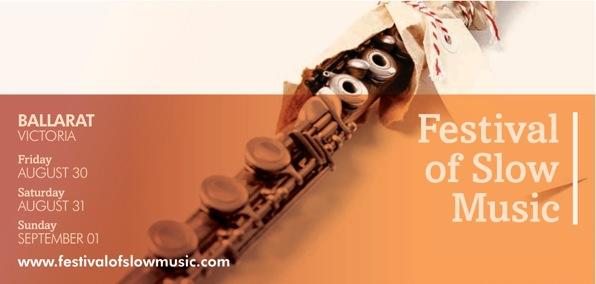 Festival of Slow Music